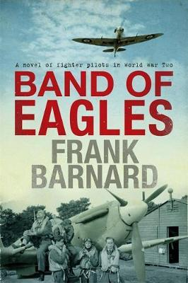 Band of Eagles by Frank Barnard