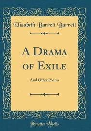 A Drama of Exile by Elizabeth Barrett Barrett image