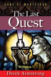 Last Quest: Song of Montsegur by Derek Armstrong image