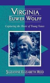 Virginia Euwer Wolff by Suzanne Elizabeth Reid