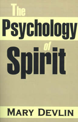 The Psychology of Spirit by Mary Devlin image