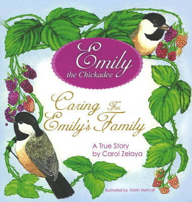 Caring for Emily's Family: A True Story by Carol Zelaya image