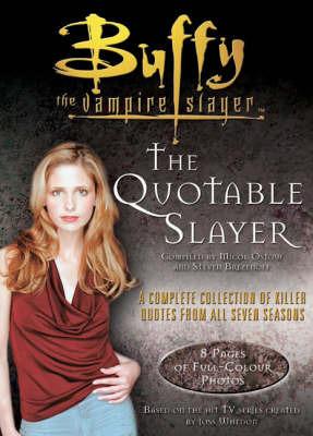 The Quotable Slayer by Stephen Brezenoff