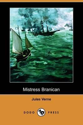 Mistress Branican (Dodo Press) by Jules Verne