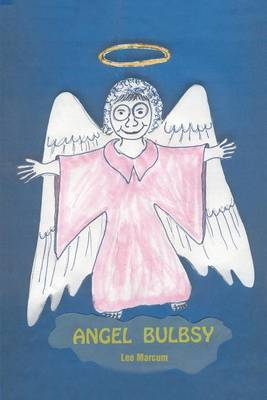 Angel Bulbsy by Lee Marcum