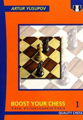 Boost Your Chess 1 by Artur Yusupov image