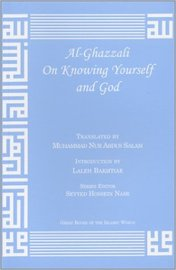 Al-Ghazzali on Knowing Yourself and God by Muhammad Al-Ghazzali