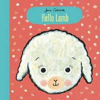 Hello Lamb by Jane Cabrera