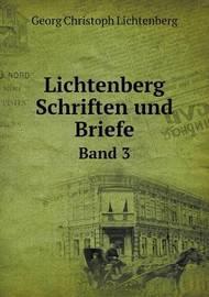 Lichtenberg Schriften Und Briefe Band 3 by Georg Christoph Lichtenberg