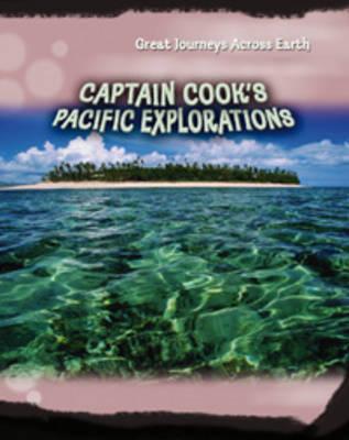 Captain Cook's Pacific Explorations by Jane Bingham image