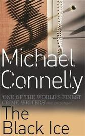 The Black Ice (Harry Bosch #2) by Michael Connelly image