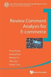 Review Comment Analysis For E-commerce by Aoying Zhou