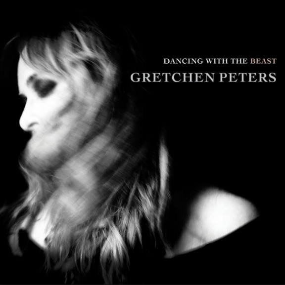 Dancing With The Beast by Gretchen Peters