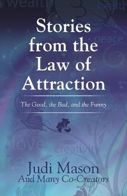 Stories from the Law of Attraction by Judi Mason image