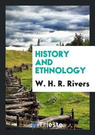 History and Ethnology by W.H.R. Rivers image