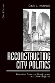 Reconstructing City Politics by David Imbroscio