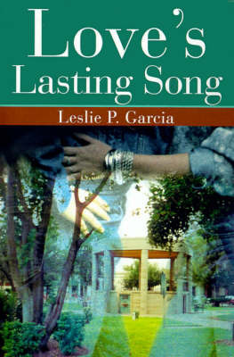 Love's Lasting Song by Leslie P. Garcia image