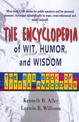 The Encyclopedia of Wit, Humor & Wisdom : The Big Book of Little Anecdotes image