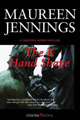 The K Handshape by Maureen Jennings image