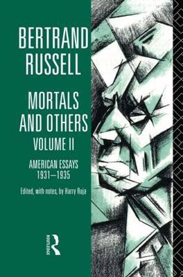 Mortals and Others: Volume 2 by Bertrand Russell
