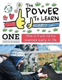 The Power to Learn by One Carlos Eleazar