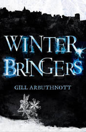 Winterbringers by Gill Arbuthnott
