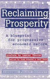 Reclaiming Prosperity: Blueprint for Progressive Economic Policy by Todd Schafer image