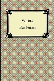 plot summary volpone by ben jonson essay Volpone – disturbing or funny essay satire of the play's over plot, we are not independent of volpone's world as he essay on ben jonson's volpone.