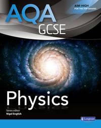 AQA GCSE Physics Student Book by Nigel English
