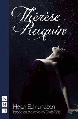 Therese Raquin (stage version) by Emile Zola