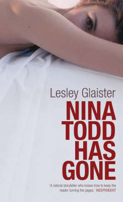 Nina Todd Has Gone by Lesley Glaister
