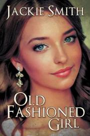Old Fashioned Girl by Jackie Smith image