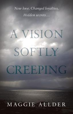 A Vision Softly Creeping by Maggie Allder