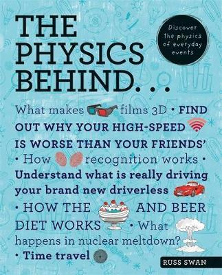 The Physics Behind... by Russ Swan