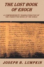 The Lost Book of Enoch by Joseph B Lumpkin