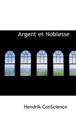 Argent Et Noblesse by Hendrik Conscience image