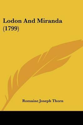 Lodon And Miranda (1799) by Romaine Joseph Thorn image