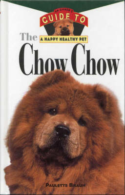 The Chow Chow: An Owner's Guide by Frank Holloway