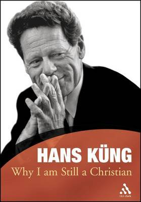 Why I am Still a Christian by Hans Kung image
