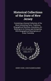 Historical Collections of the State of New Jersey by Henry Howe