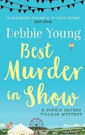 Best Murder in Show by Debbie Young