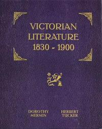 Victorian Literature by Dorothy Mermin