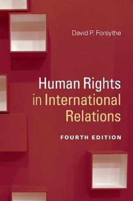 Human Rights in International Relations by David P Forsythe image