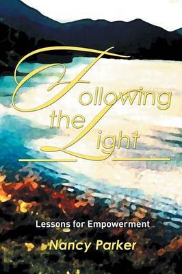 Following the Light by Nancy Parker