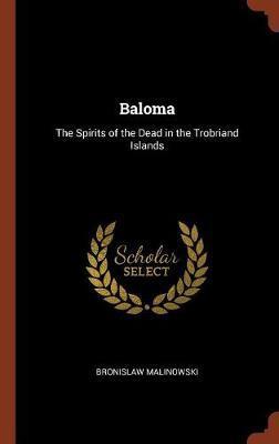 Baloma by Bronislaw Malinowski image