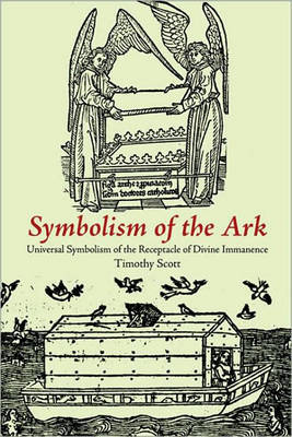 The Symbolism of the Ark by Timothy Scott image