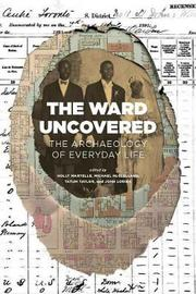 The Ward Uncovered