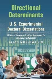 Directional Determinants in U.S. Experimental Doctoral Dissertations by Jason Miin-Hwa Lim image