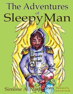 The Adventures of Sleepyman by Simone Nash