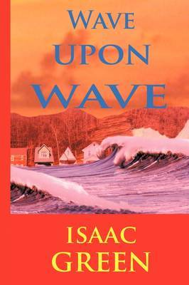 Wave Upon Wave by Isaac Green image